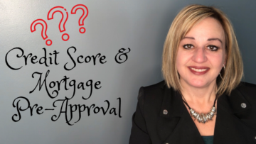 Credit Score & Mortgage Pre-Approval